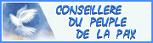 CONSEILLERE DU PEUPLE DE LA PAIX