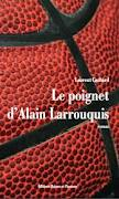 [Cachard, Laurent] Le poignet d'Alain Larrouquis Index14