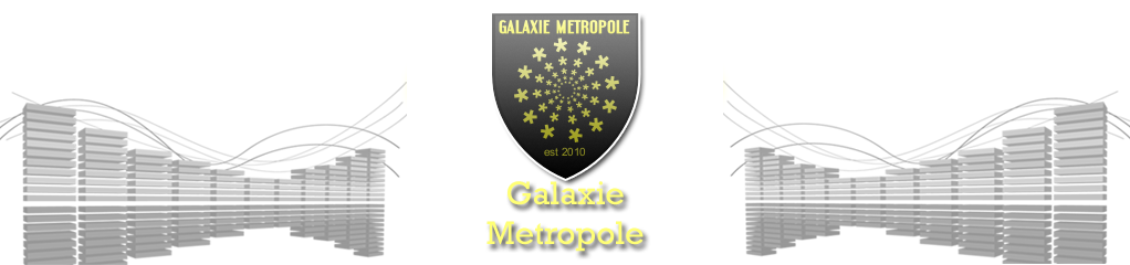 Galaxie Metropole