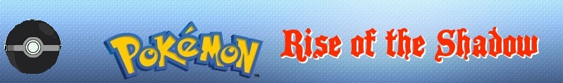 Pokemon: Rise of the Shadow 7kwiog10