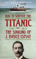 How to Survive the Titanic or the Sinking of J. Bruce Ismay 14088010