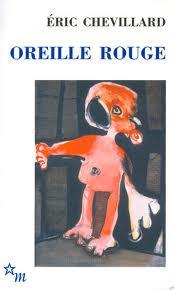 [Chevillard, Eric] Oreille Rouge Oreill10