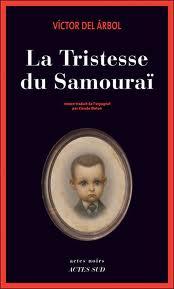 [Del Arbol, Victor] La tristesse du samouraï Sam10