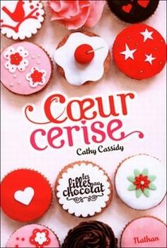 [Cassidy, Cathy] Les filles au chocolat - Tome 1: Coeur Cerise Couv2810