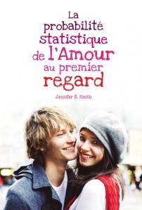 [Smith, Jennifer E.] La probabilité statistique de l'amour au premier regard Kkkkk10
