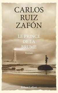 LE CYCLE DE LA BRUME (Tome 01) LE PRINCE DE LA BRUME, de Carlos Ruiz Zafón Le-pri10