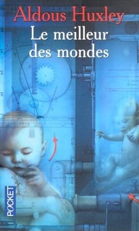 LE MEILLEUR DES MONDES de Aldous Huxley 41kq9f16
