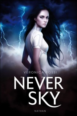 NEVER SKY (Tome 1) de Veronica Rossi Never-10