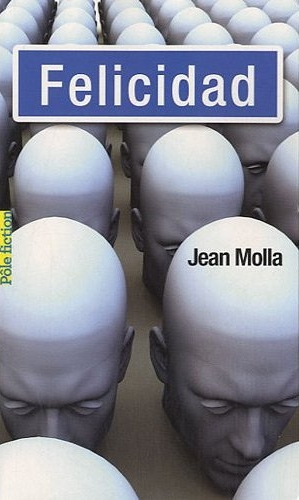 FELICIDAD de Jean Molla Sans_t49