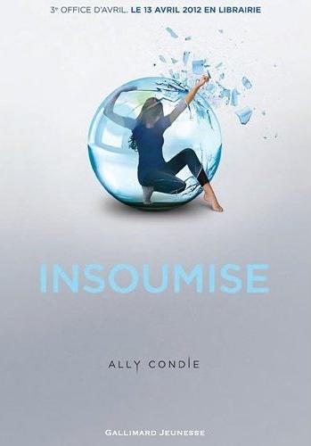 PROMISE (Tome 2) INSOUMISE de Ally Condie Sans_t56