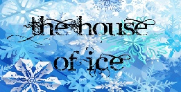 The House Of Ice