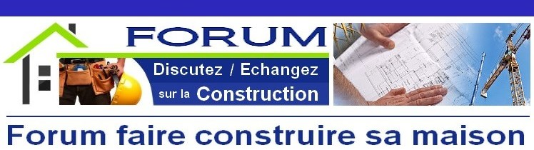 forum faire construire sa maison