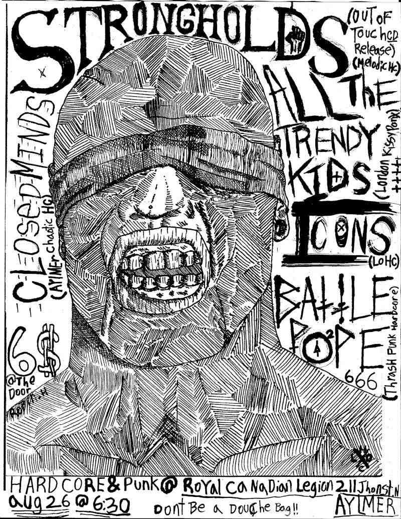 Aug 26 - strongholds, all the trendy kids, icons, battlepope, closed minds - Aylmer Strong12