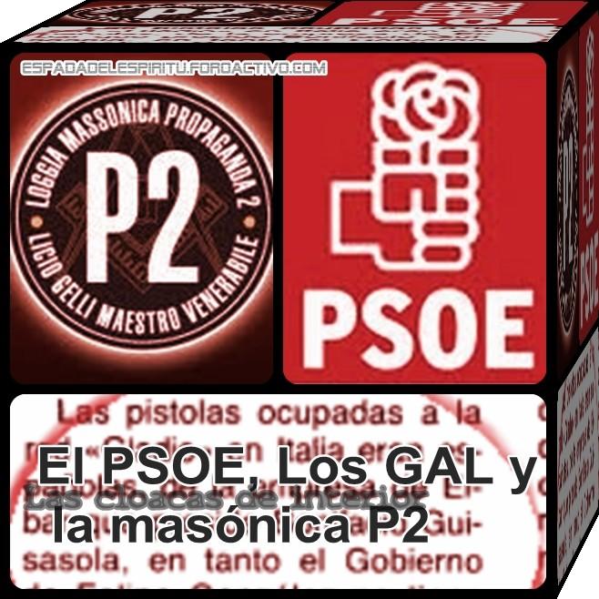 Las cloacas de interior: El PSOE, Los GAL y la masónica P2 Psoe-g10