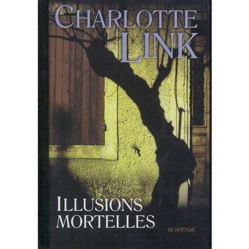 [Link, Charlotte] Illusions mortelles Link10