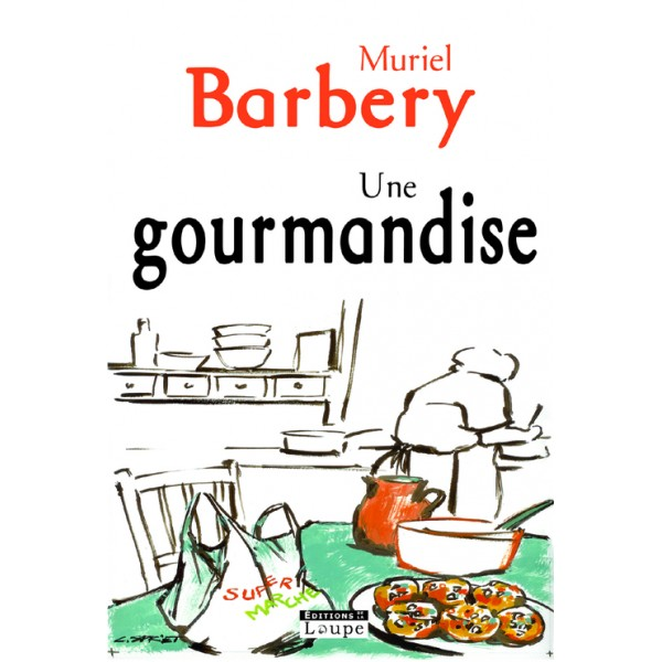 [Barbery, Muriel] Une gourmandise Une-go10