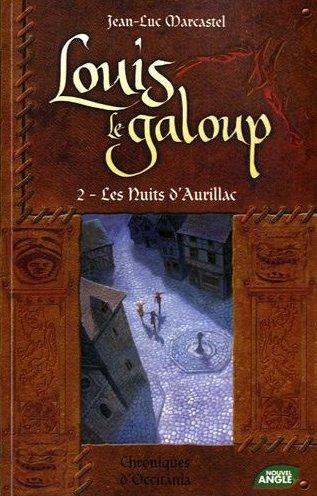 Louis le Galoup, Tome 2 : Les nuits d'Aurillac 210