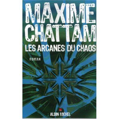 Les Arcanes du Chaos-Maxime Chattam 13993210