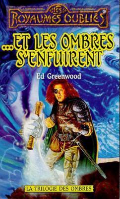 ...et les ombres s'enfuirent-Ed Greenwood-La trilogie des Ombres3 18638010