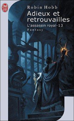 Adieux et retrouvailles-(l'assassin royal T13)-Robin Hobb 25276410