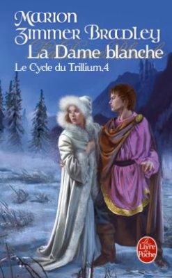 La Dame Blanche-Marion Zimmer Bradley (le Cycle deTrillium 4) 25545610