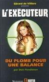 executeur - Du plomb pour une Balance (l'Exécuteur T264) -Don Pendleton 26442610