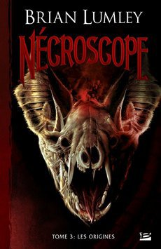 Nécroscope T3 (les Origines) -Brian Lumley 27293110