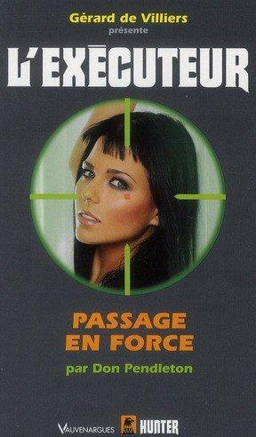 executeur - Passage en force ( l'Exécuteur T271) -Don Pendleton 28617810