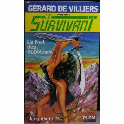 survivant - La Nuit des Saboteurs (le Survivant T15) Jerry Ahern 28677810