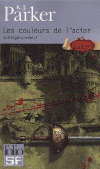 Les couleurs de l'acier (la trilogie Loredan1) -K.J Parker 28990110