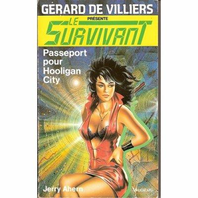 survivant - Passeport pour Hooligan City (le Survivant T34)-Jerry Ahern 29175210