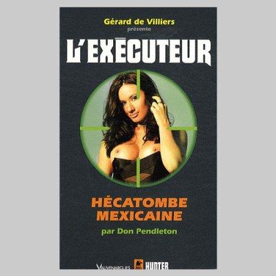 executeur - Hécatombe Mexicaine (l'Exécuteur T276) de Don Pendleton 29269210