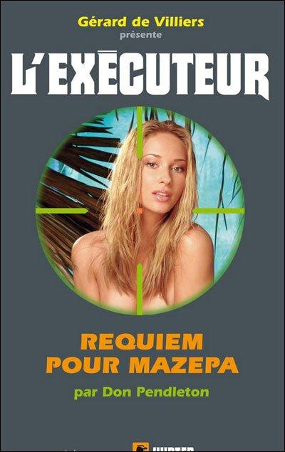executeur - Requiem pour Mazepa (l'Exécuteur T280)-Don Pendleton 29702110