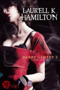 L'éclat envoutant de la lune (Merry Gentry 3)-Laurell K. Hamilton 29938710