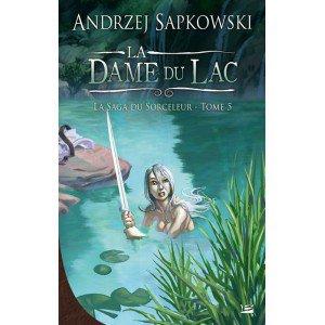 La Dame du Lac (la Saga du Sorceleur T5) de Andrzej Sapkowski 30258710