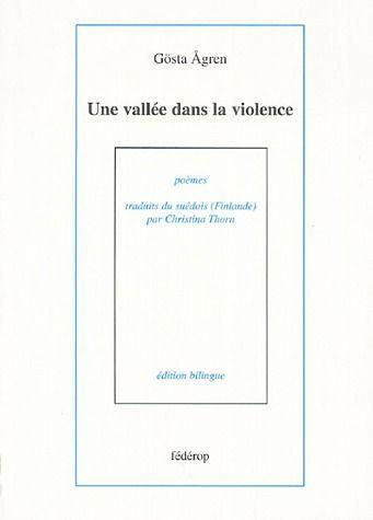 Une vallée dans la violence de Gosta Agren 39994610