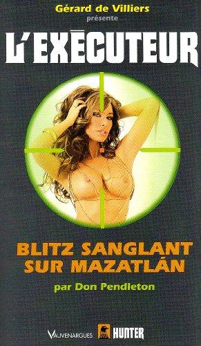 executeur - Blitz sanglant sur Mazatlan (l'Exécuteur T262) -Don Pendleton 51bmg310