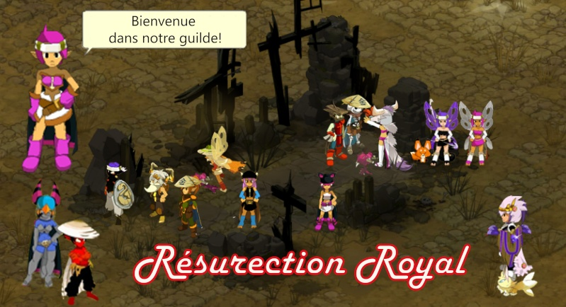 Guilde Resurection Royal Dofus