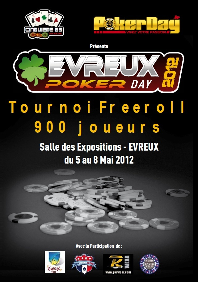 5/6/7/8 Mai 2012 / 900 joueurs / Evreux Poker Day Flyers10