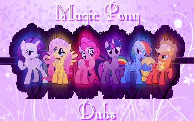 Magic Pony Dubs