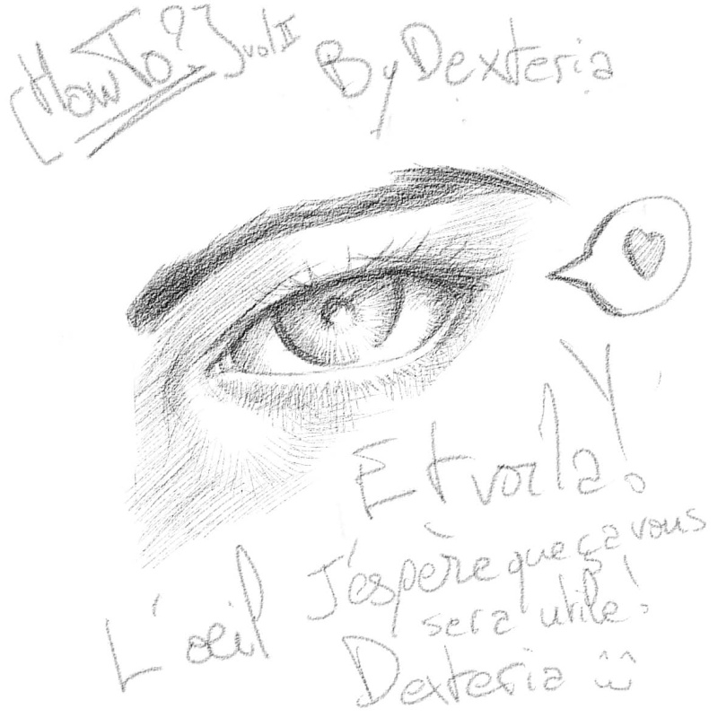 [How To?] Draw eyes. By Dexteria Oeil1210