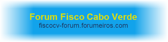 Fórum do Fisco Cabo Verde