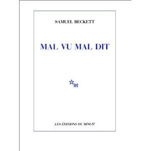 [Beckett, Samuel] Mal vu mal dit Mal-vu10