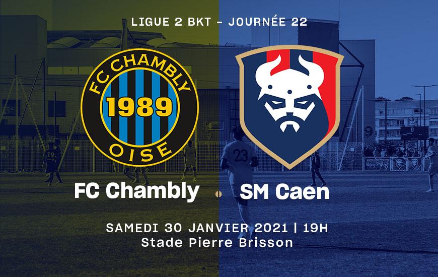 [22e journée de L2] FC Chambly - SM Caen 9b31d510