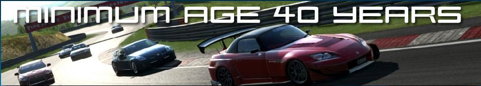 Minimum Age 40 Years - GT5