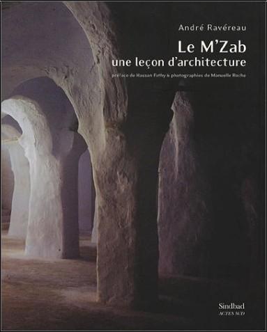 le livre d'André RAVEREAU ,, Le M'Zab, une leçon d'architecture. Andre-10