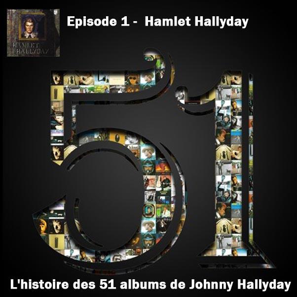 Discussions et pochettes les 51 Albums de Johnny en podcast 1-haml12