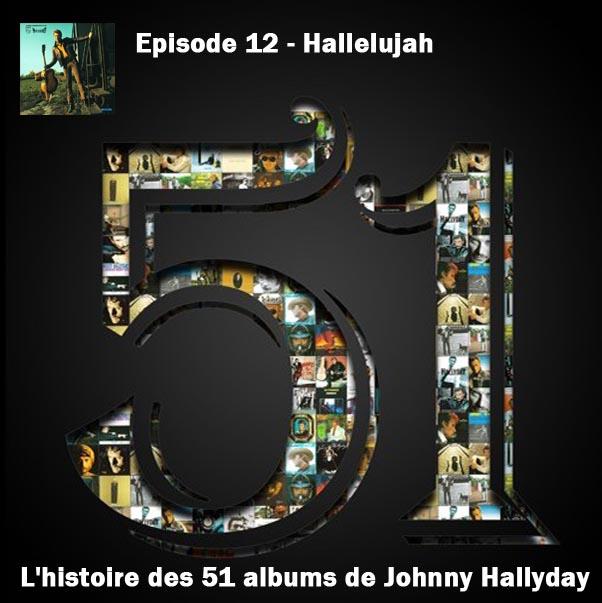 Discussions et pochettes les 51 Albums de Johnny en podcast 12_hal10