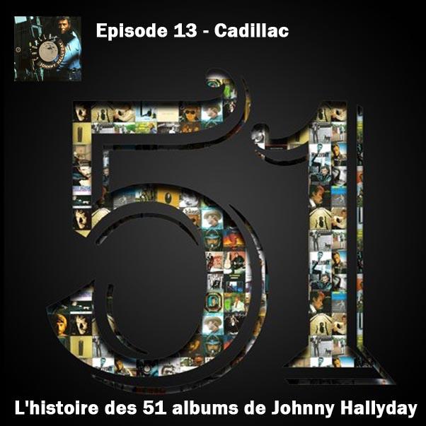 Discussions et pochettes les 51 Albums de Johnny en podcast 13_cad10