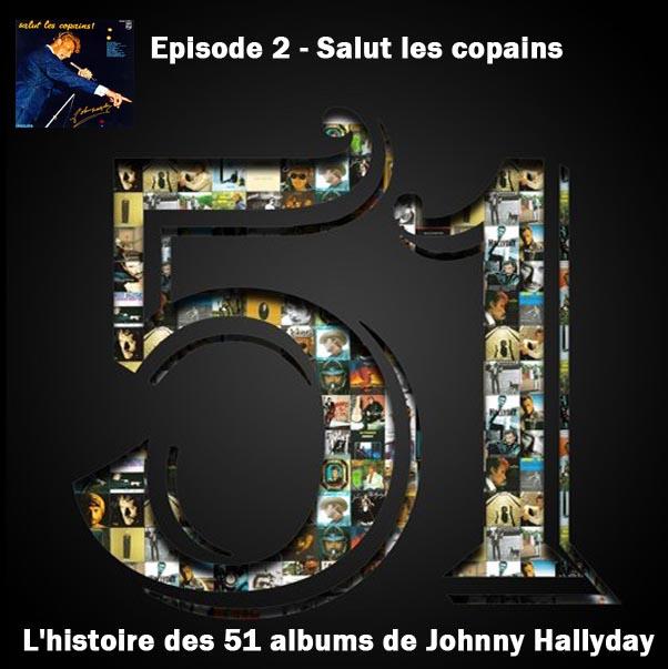 Discussions et pochettes les 51 Albums de Johnny en podcast 2-salu10